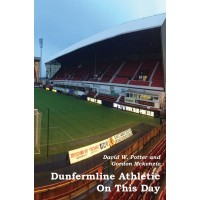 Dunfermline Athletic On This Day Book